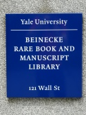 Sign for the Beinecke Library, Yale University, New Haven, USA, 2017. Photo by Jason Dyck.